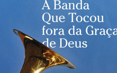 """""""A Banda Que Tocou fora da Graça de Deus"""""""