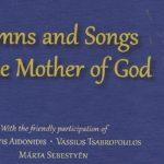 """Hinos e canções ortodoxas e balcânicas para a """"Theotokos"""""""