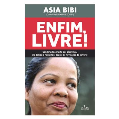 """Livro """"Enfim, Livre!"""", de Asia Bibi"""