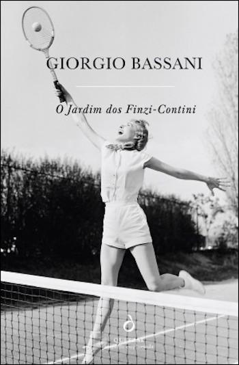Giorgio Bassani, O Jardim dos Finzi Contini