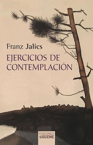 Franz Jalics, Oração, Contemplação
