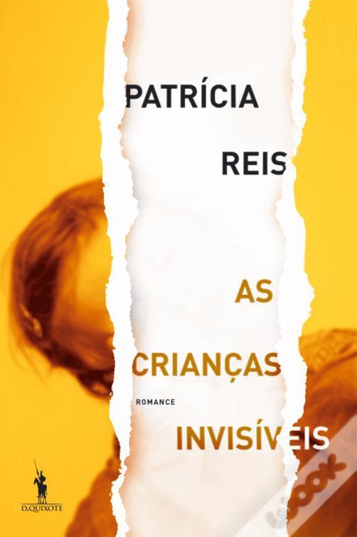 Crianças invisíveis, Patrícia Reis