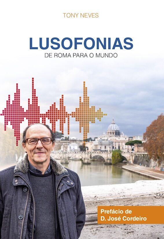 Lusofonias, Tony Neves
